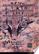 libro Animales Y Plantas En La Cosmovisión Mesoamericana