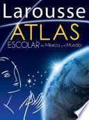 Atlas Escolar De México Y El Mundo