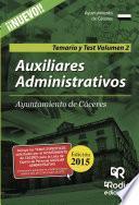 Auxiliares Administrativos Del Ayuntamiento De Cáceres. Temario Y Test. Volumen 2