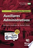 Auxiliares Administrativos Del Servicio Andaluz De Salud. Temario Específico. Volumen 2