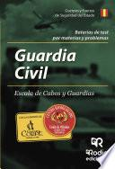 Baterías De Test Por Materias Y Problemas. Guardia Civil. Escala De Cabos Y Guardias
