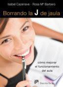 libro Borrando La J De Jaula
