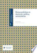 libro Buenas Prácticas En Docencia Y Política Universitarias