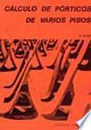 libro Cálculo De Pórticos De Varios Pisos
