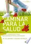 libro Caminar Para La Salud