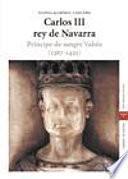 libro Carlos Iii, Rey De Navarra