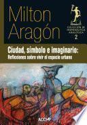 libro Ciudad, Símbolo E Imaginario