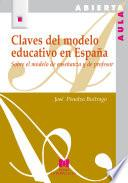 Claves Del Modelo Educativo En España