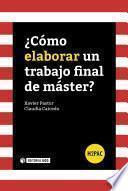 libro ¿cómo Elaborar Un Trabajo Final De Máster?
