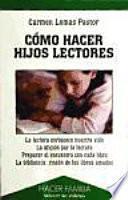libro Cómo Hacer Hijos Lectores