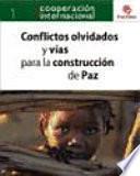 libro Conflictos Olvidados Y Vías Para La Construcción De La Paz