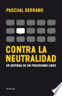 libro Contra La Neutralidad