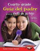 libro Cuarto Grado Guía Del Padre Para El éxito De Su Hijo (fourth Grade Parent Guide For Your C