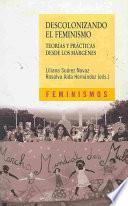 libro Descolonizando El Feminismo