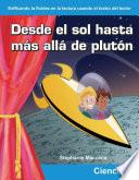 Desde El Sol Hasta Mas Alla De Pluton / From The Sun To Beyond Pluto