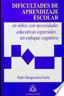libro Dificultades De Aprendizaje Escolar En Niños Con Necesidades Educativas Especiales