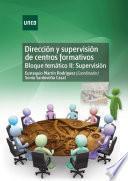 DirecciÓn Y SupervisiÓn De Centros Formativos. Bloque TemÁtico Ii: SupervisiÓn