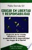 libro Educar En Libertad Y Responsabilidad