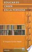 libro Educar Es Creer En La Persona