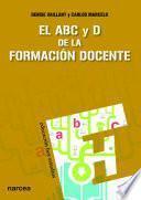 libro El Abc Y D De La Formación Docente
