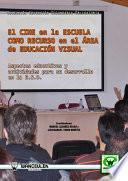 El Cine En La Escuela Como Recurso En El área De Educación Visual