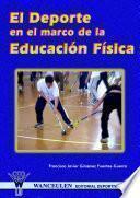 El Deporte En El Marco De La Educación Física
