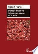 libro El Diálogo Creativo En El Aula