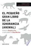 libro El Pequeño Gran Libro De La Ignorancia (animal)