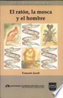 libro El Raton, La Mosca Y El Hombre / The Mouse, The Fly And The Man