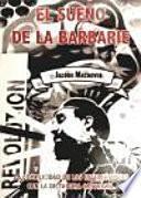 El Sueño De La Barbarie