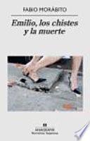 libro Emilio, Los Chistes Y La Muerte