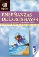 Enseñanzas De Los Ishayas