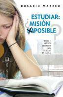 libro Estudiar ¿misión Imposible?