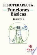 libro Fisioterapeuta. Funciones Básicas. Volumen 2