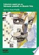 libro Fundamentación Conceptual Para Una Intervención Psicomotriz En Educación Física