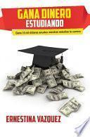 Gana Dinero Estudiando