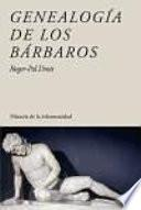 libro Genealogía De Los Bárbaros