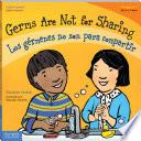 libro Germs Are Not For Sharing / Los Gérmenes No Son Para Compartir