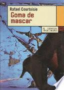 libro Goma De Mascar