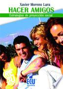 libro Hacer Amigos. Estrategias De Proyección Social