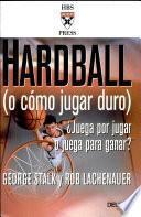 libro Hardball (o Csmo Jugar Duro)