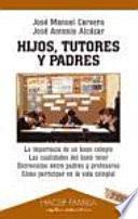 libro Hijos, Tutores Y Padres