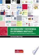 Información Y Referencia En Entornos Digitales: Desarrollo De Servicios Bibliotecarios De Consulta