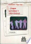 libro Juegos Motores Y Creatividad