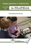 libro Juegos Populares Y Tradicionales A Través De La Filatelia