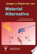 libro Juegos Y Deportes Con Material Alternativo