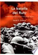 La Batalla Del Ruhr