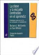 libro La Clase Y La Escuela Centradas En El Aprendiz