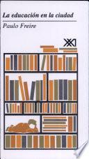libro La Educación En La Ciudad
