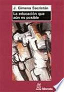 libro La Educación Que Aún Es Posible